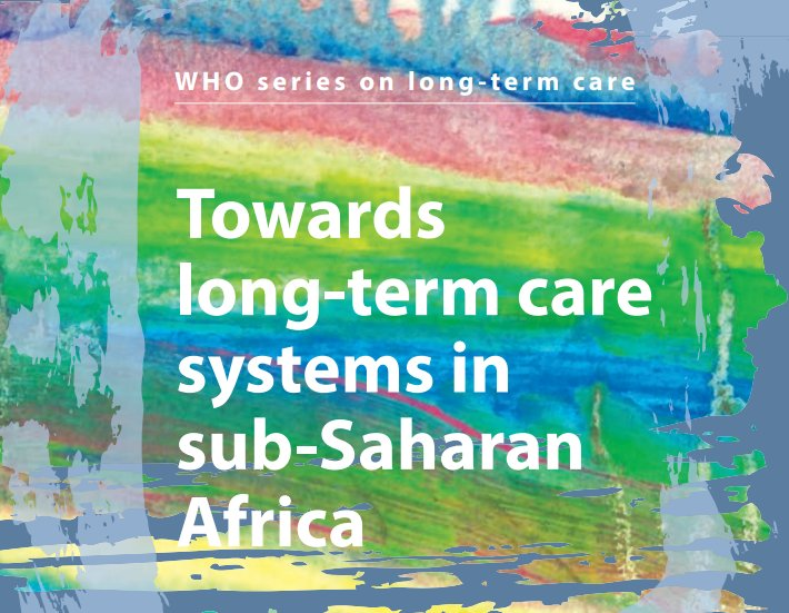 WHO issues a new series on long-term care with the first report on sub-Saharan Africa